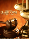 The Very Best Classic Crime Short Stories (MP3)